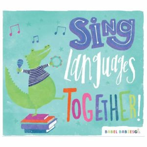 Babel Babies Sing Languages Together CD Cover